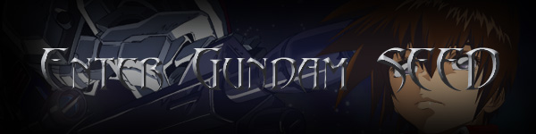 To Enter Gundam SEED Click Here